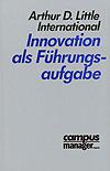 Arthur D. Little International: Innovation als Führungsaufgabe (1988)