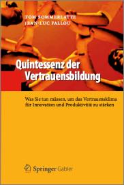Tom Sommerlatte und Jean-Luc Fallou: Quintessenz der Vertrauensbildung (2012)